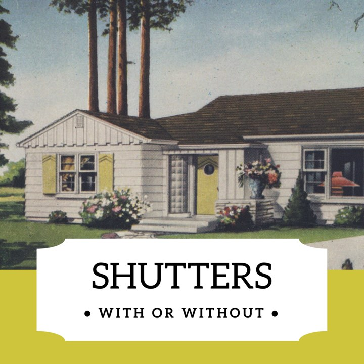 Shutters With Or Without Mid Century Real Estate In